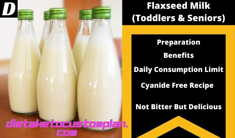 Flax seed milk for toddlers & seniors